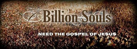 Billions of souls need Jesus Christ